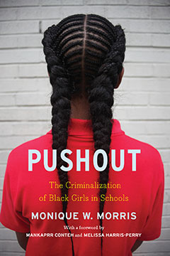 Pushout by Monique Morris